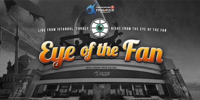 Turkish Airlines Euroleague presents Eye of the Fan!