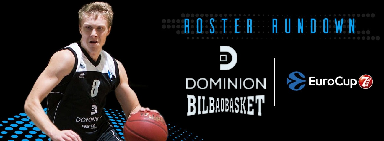 Roster Rundown: Dominion Bilbao Basket