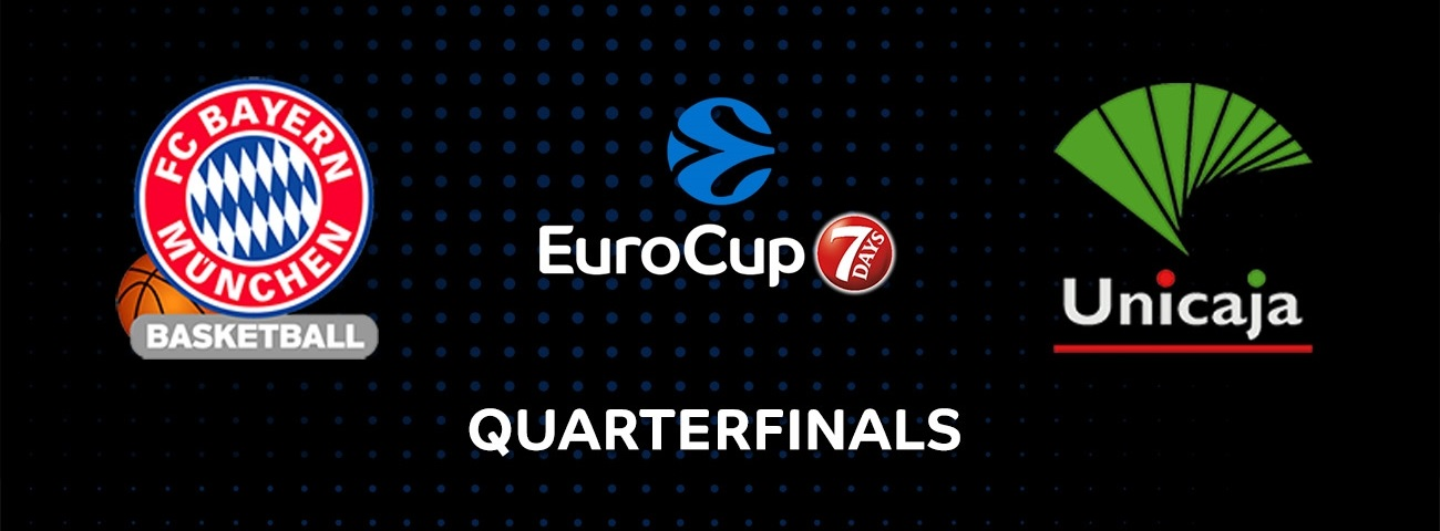Quarterfinals at a Glance: FC Bayern Munich vs. Unicaja Malaga