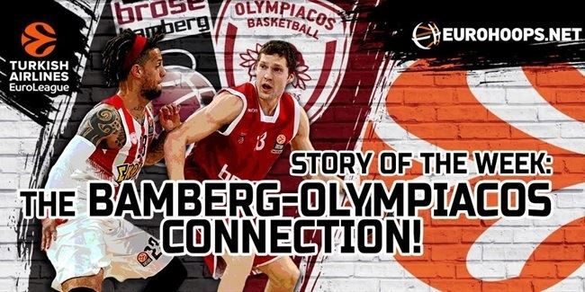 Story of the Week: The Bamberg-Olympiacos connection!
