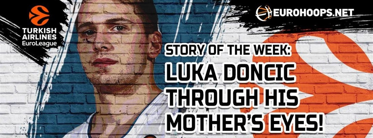 Story of the Week: Luka Doncic through his mother's eyes!