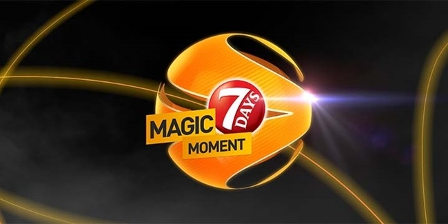 7DAYS Magic Moment finals are underway!