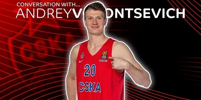 Conversation with Andrey Vorontsevich, CSKA: 'I am a part of one of the best clubs in the world'