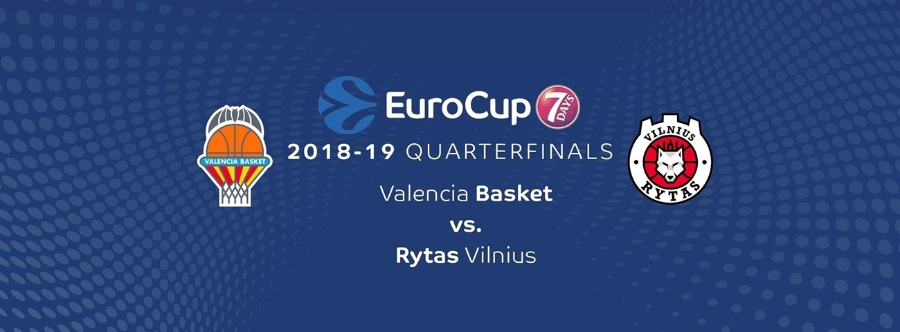 Series Breakdown, Quarterfinals: Valencia Basket vs. Rytas Vilnius
