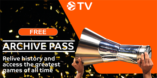 Get your free EuroLeague TV Archive Pass now!