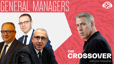 The Crossover round table with EuroLeague GMs