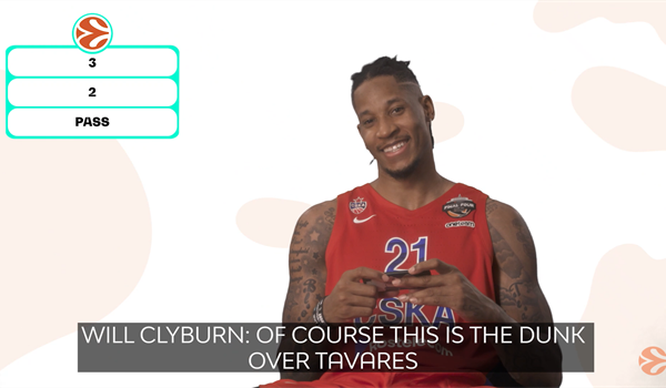 3, 2 or pass? With CSKA's Will Clyburn!